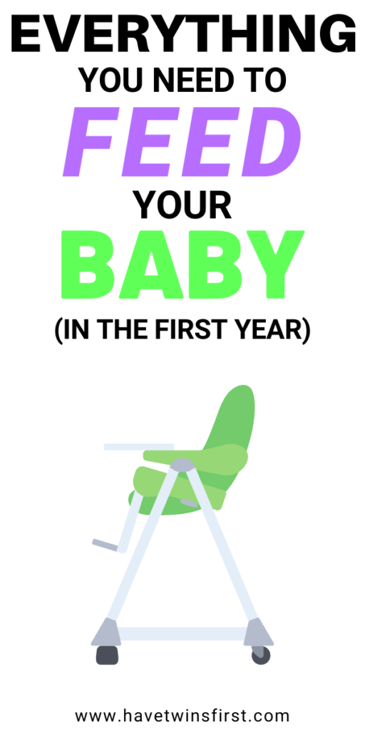 Everything you need to feed your baby in the first year.
