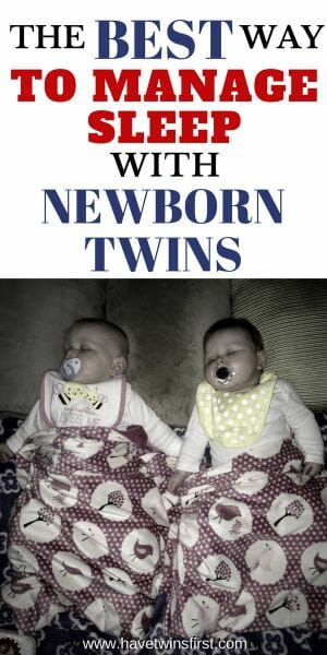 The best way to manage sleep with newborn twins.