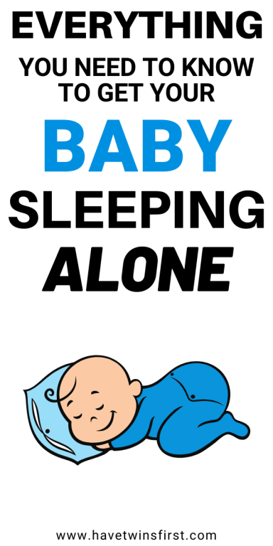 Everything you need to know to get your baby sleeping alone.