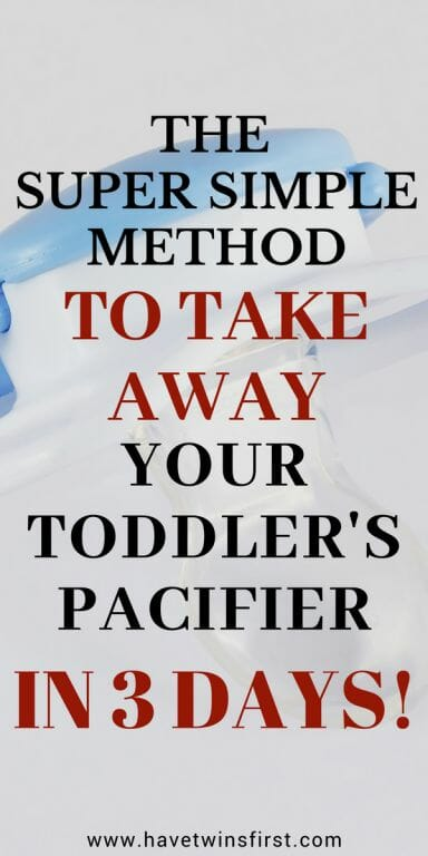 how to take away your toddler's pacifier in 3 days.