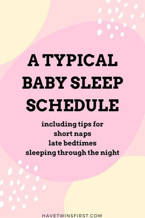 A typical baby sleep schedule.
