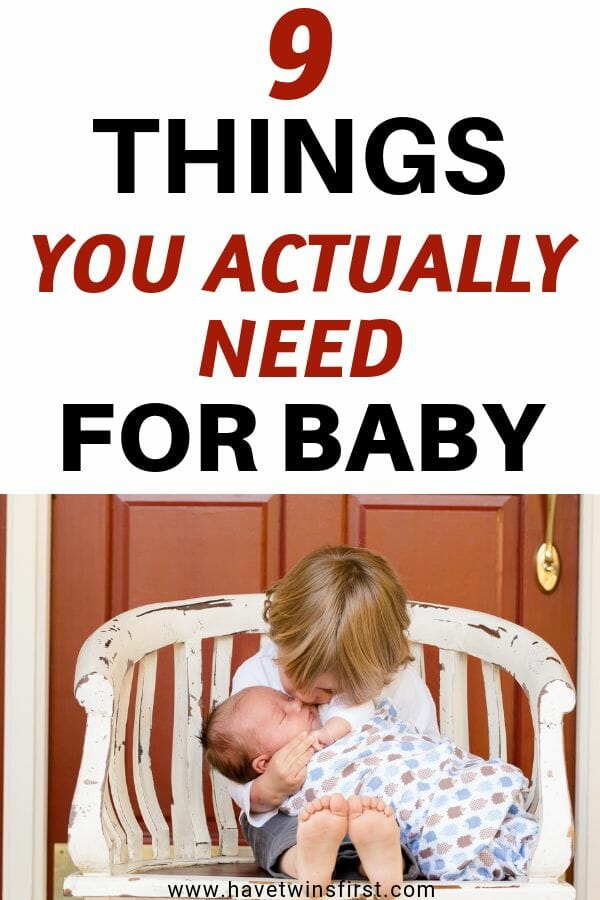 the only 9 pieces of baby gear you actually need for your baby