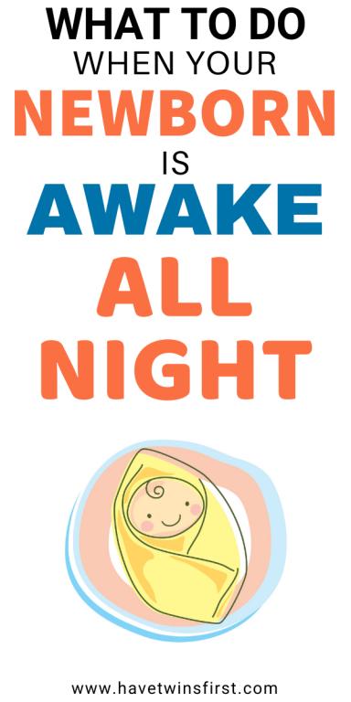 What to do when newborn awake at night.