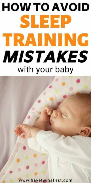 How to avoid sleep training mistakes with your baby.