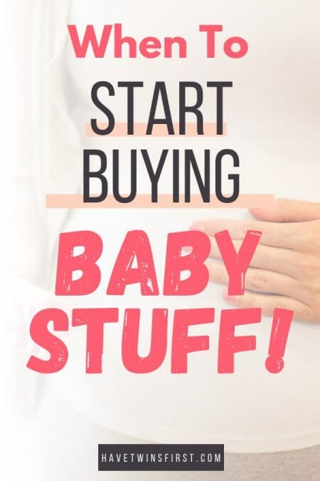 When to start buying baby stuff.