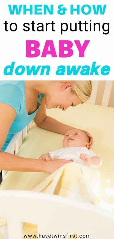 When and how to start putting baby down awake.