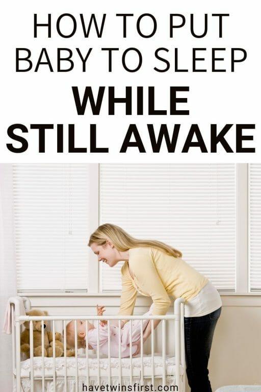 How to put baby to sleep while still awake.