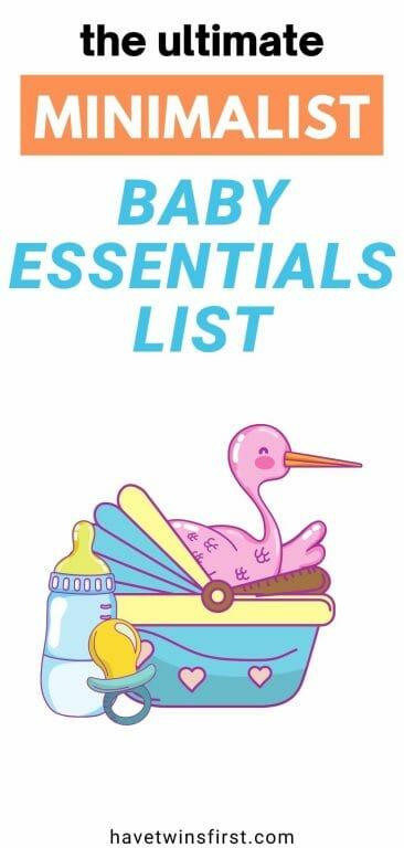 The ultimate minimalist baby essentials list.