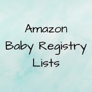 Amazon baby registry lists from Have Twins First.