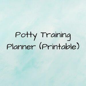 Potty training planner printable.