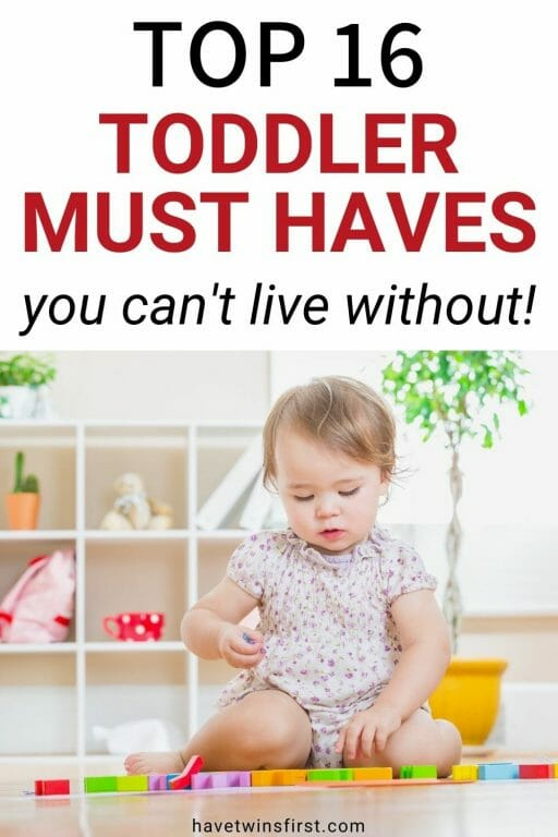 Top 16 toddler must haves you can't live without.