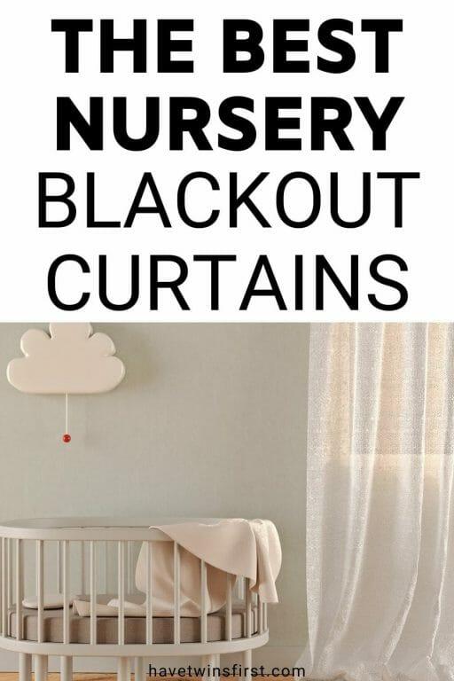 The best nursery blackout curtains.